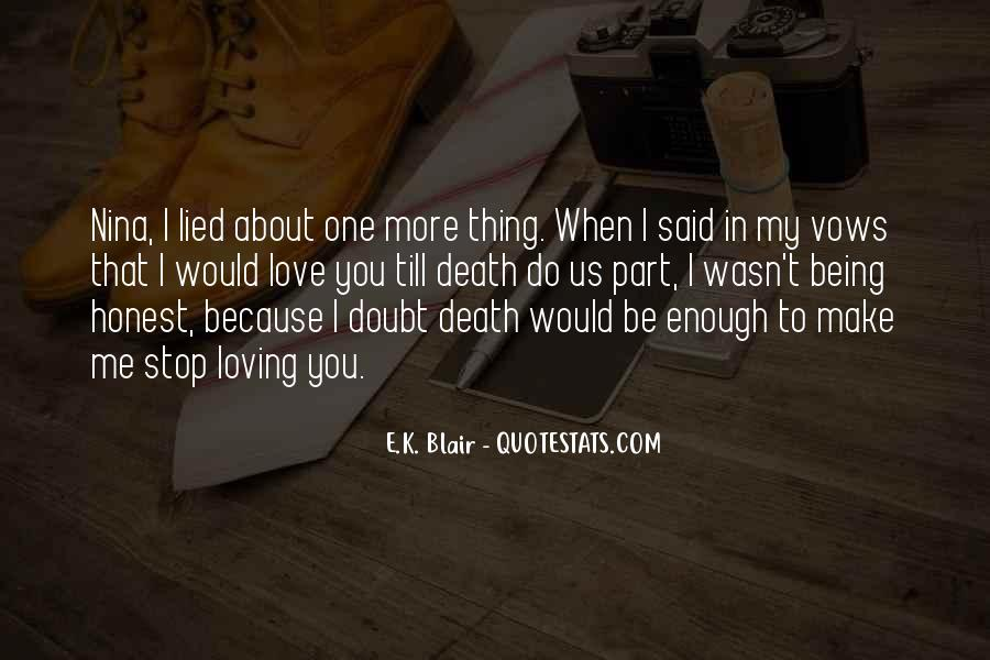 Quotes About Being Lied To #1502742