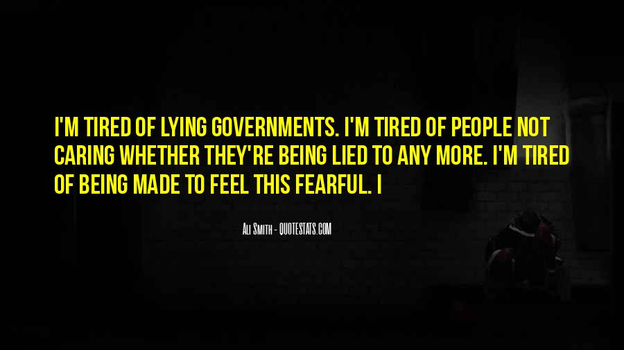 Quotes About Being Lied To #1780643