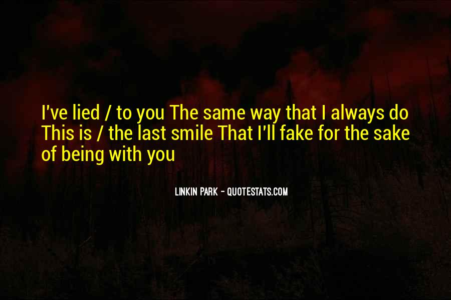 Quotes About Being Lied To #704201