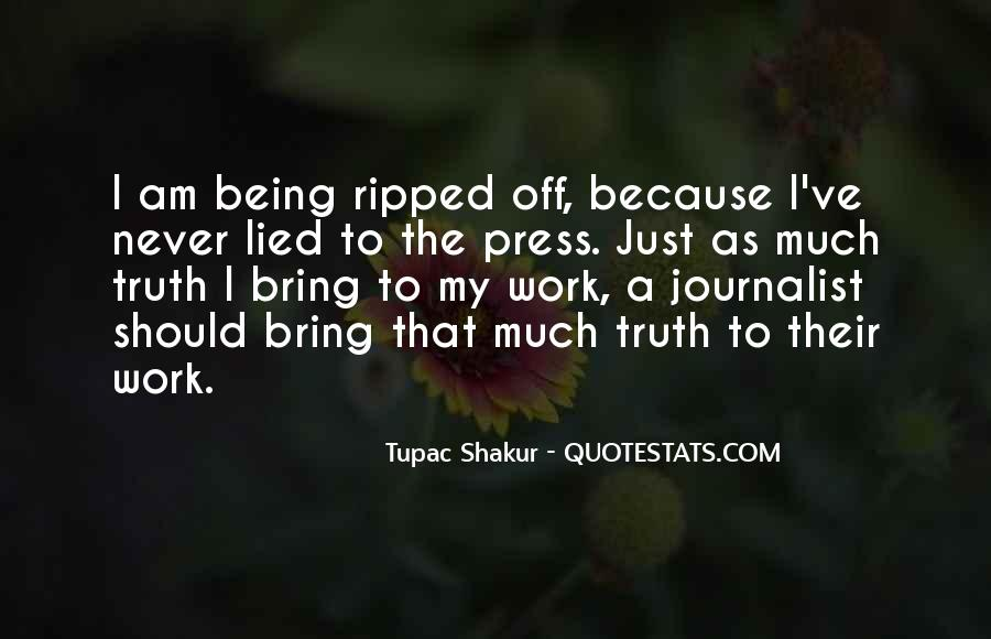 Quotes About Being Lied To #857390