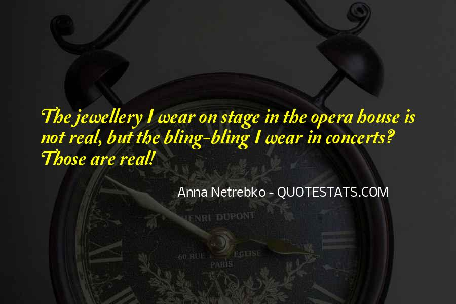 Anna Netrebko Quotes #1214358