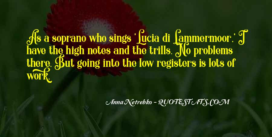 Anna Netrebko Quotes #1522604
