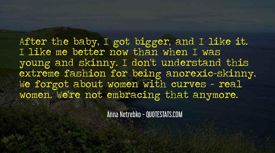 Anna Netrebko Quotes #1631486