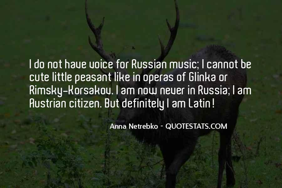 Anna Netrebko Quotes #1796269