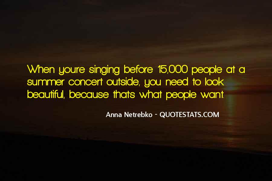 Anna Netrebko Quotes #53178