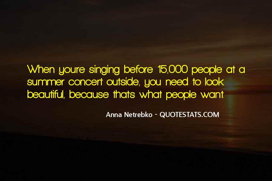 Anna Netrebko Quotes #53178