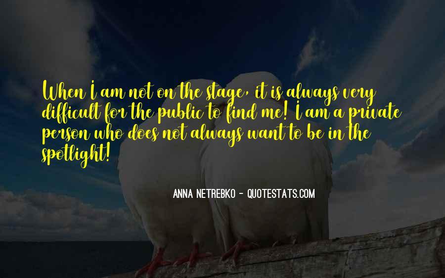Anna Netrebko Quotes #70622