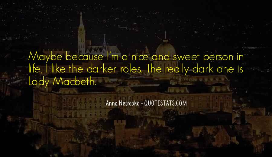 Anna Netrebko Quotes #97814