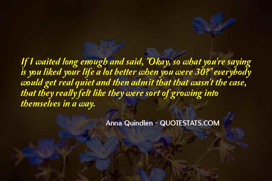 Anna Quindlen Quotes #14285
