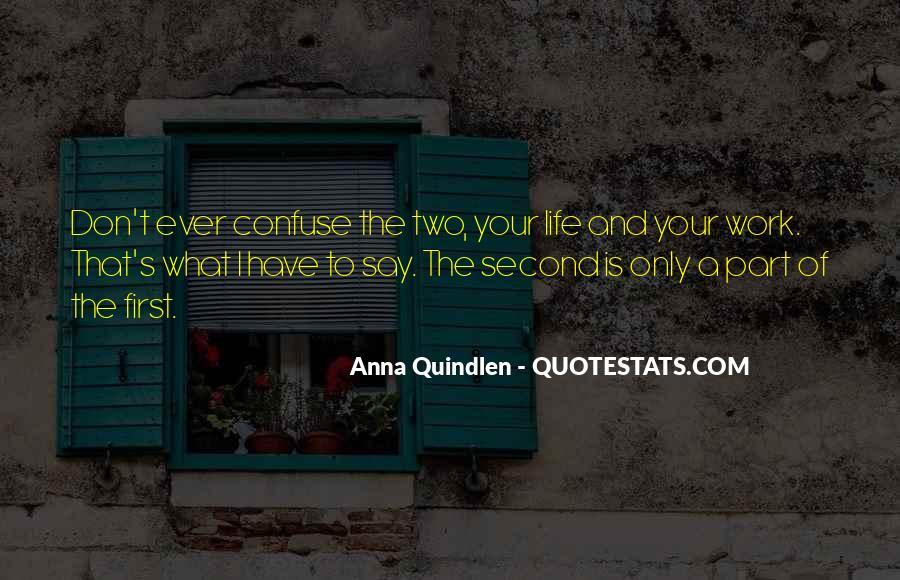 Anna Quindlen Quotes #378695