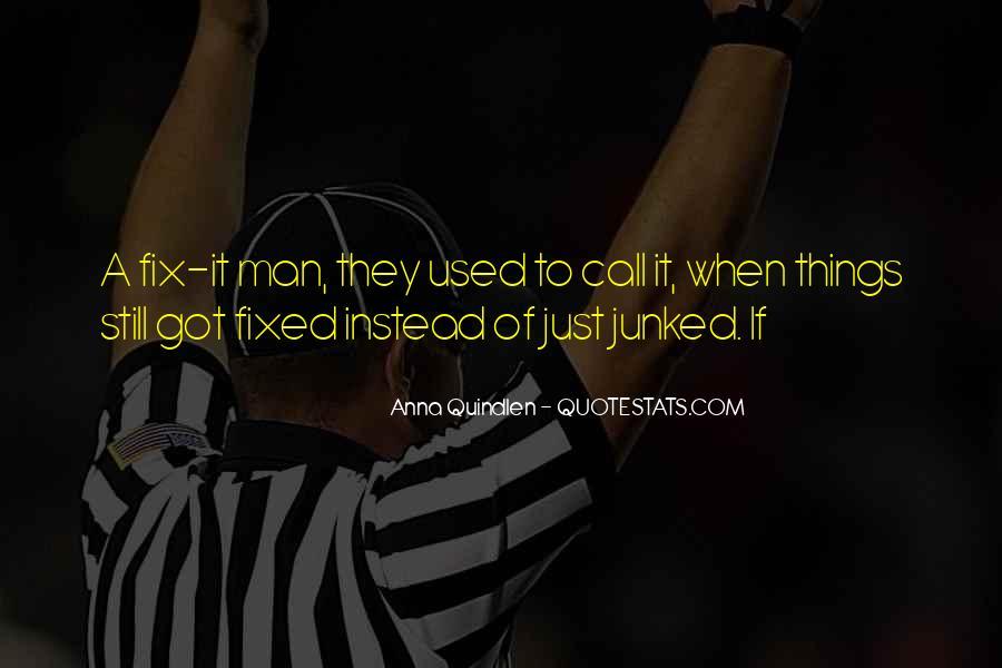 Anna Quindlen Quotes #467309