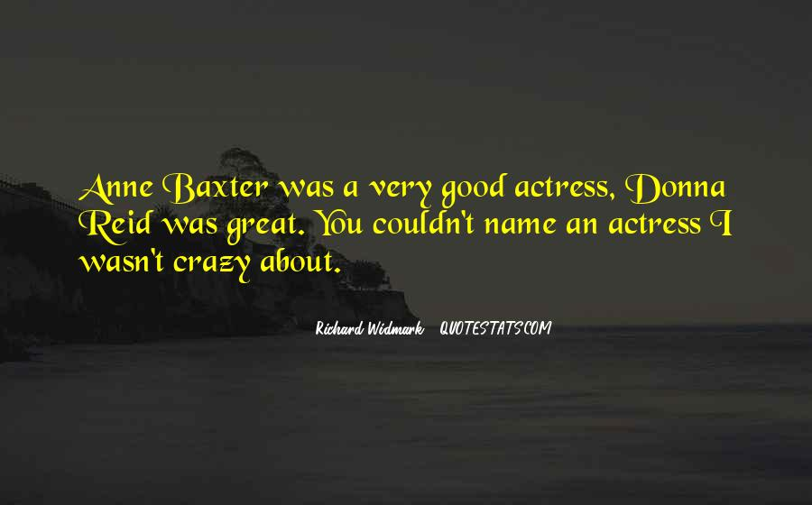 Anne Baxter Quotes #799377