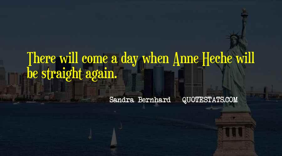 Anne Heche Quotes #1180081