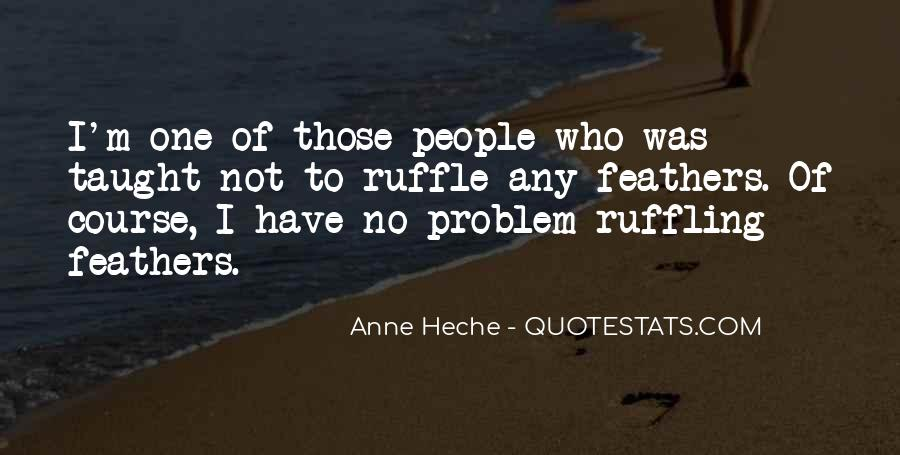 Anne Heche Quotes #290430