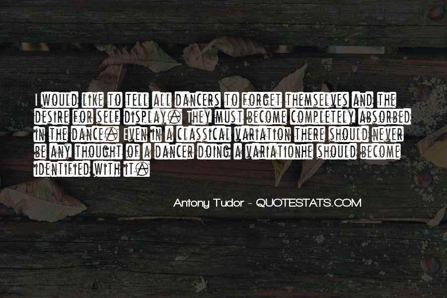 Antony Tudor Quotes #1235727