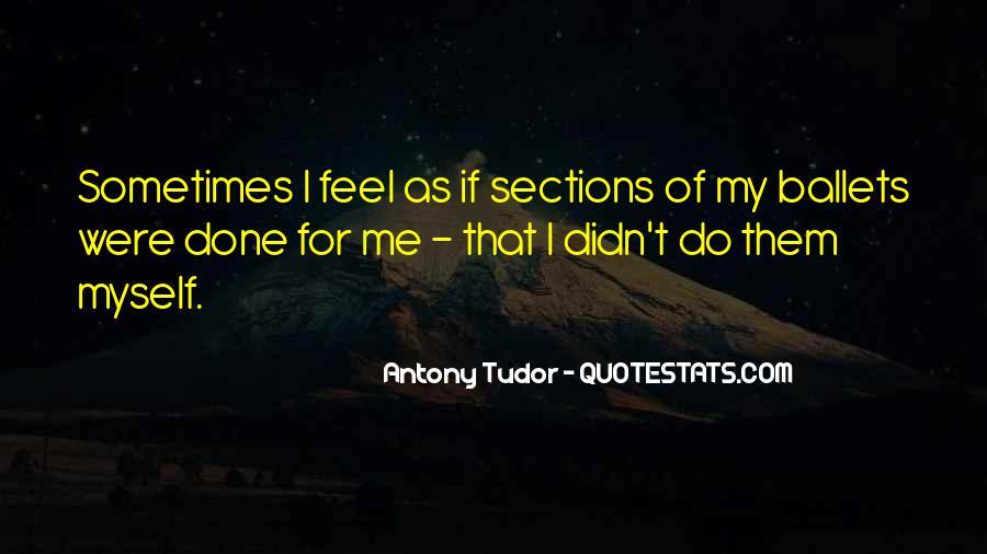 Antony Tudor Quotes #1502356
