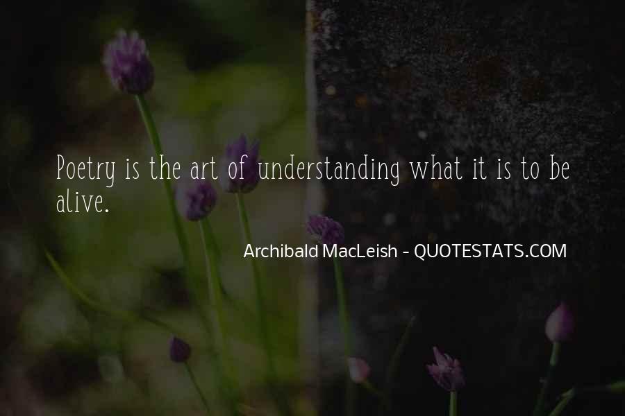 Archibald Macleish Quotes #1182554