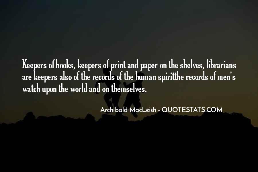 Archibald Macleish Quotes #1242772