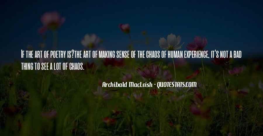 Archibald Macleish Quotes #1250796