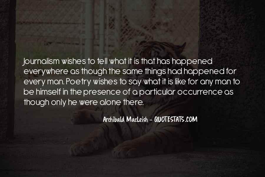 Archibald Macleish Quotes #1379812
