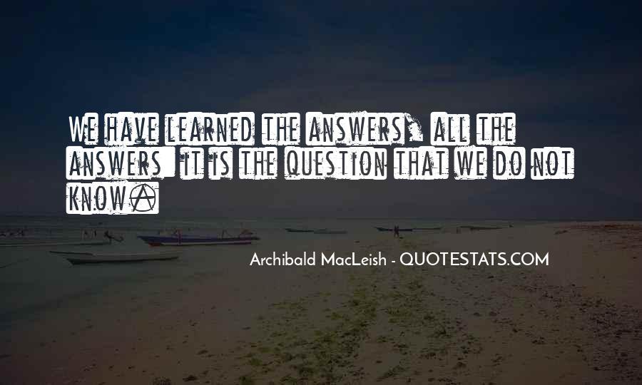 Archibald Macleish Quotes #1504426