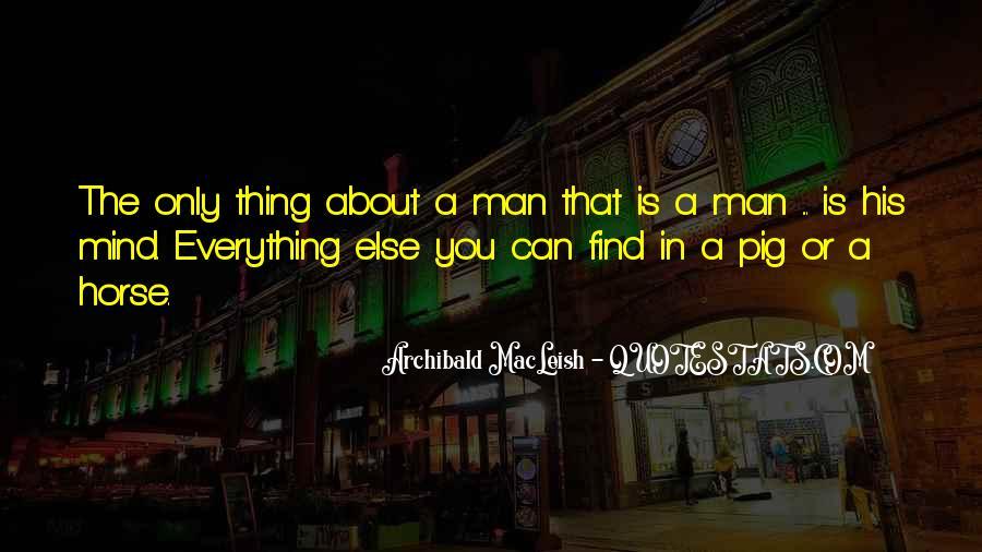 Archibald Macleish Quotes #1625619