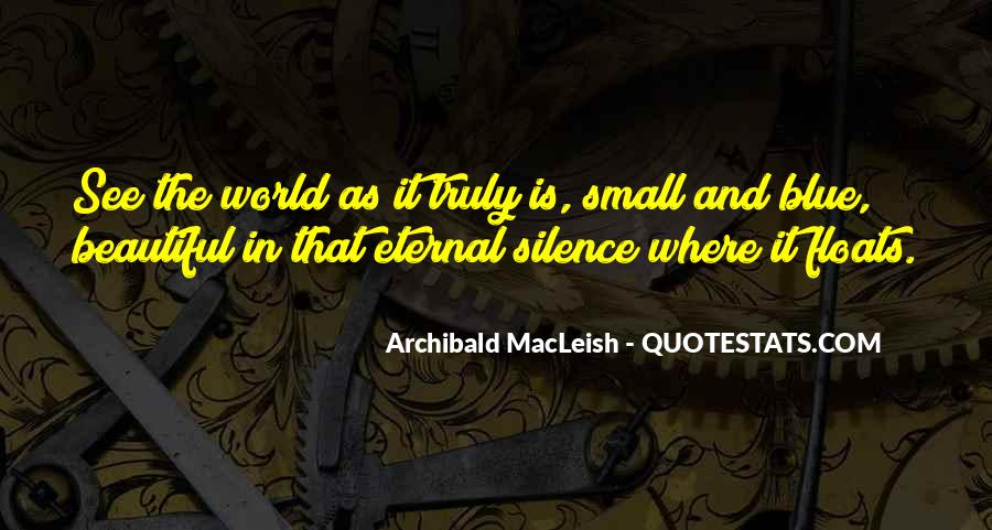 Archibald Macleish Quotes #1824997