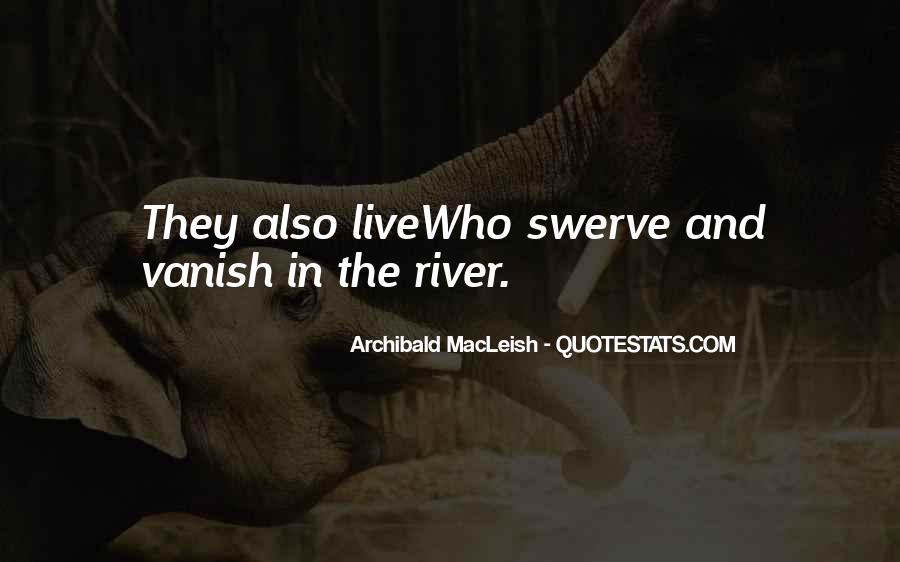 Archibald Macleish Quotes #410450