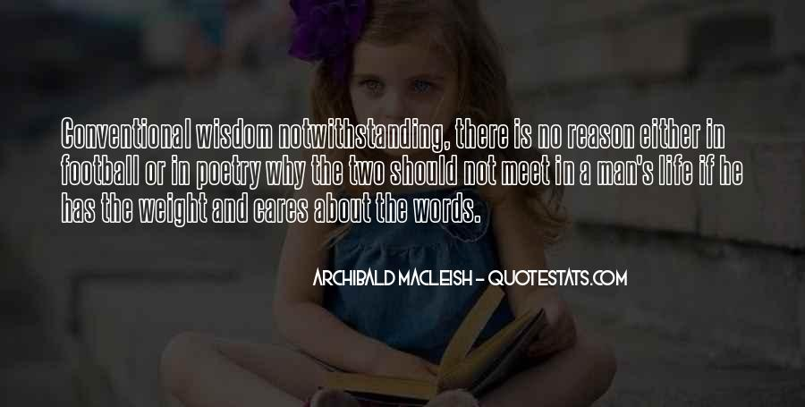 Archibald Macleish Quotes #495432