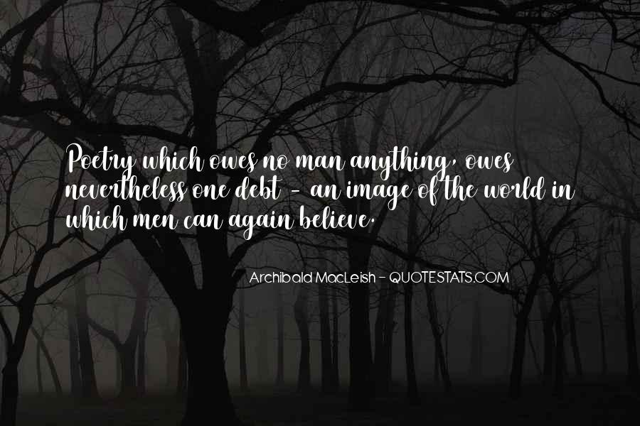 Archibald Macleish Quotes #901722