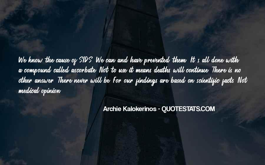 Archie Kalokerinos Quotes #831568