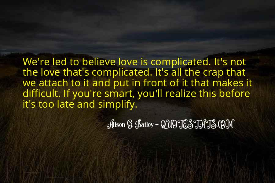 Quotes About Love That Is Complicated #1682057