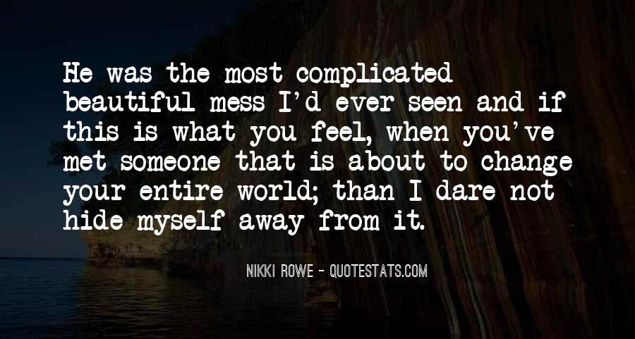 Quotes About Love That Is Complicated #1722296