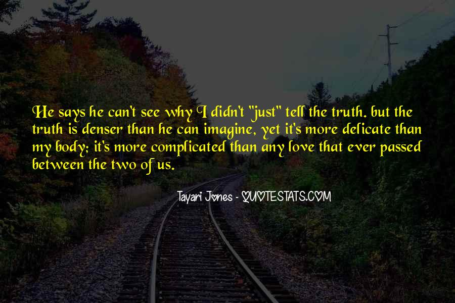 Quotes About Love That Is Complicated #1735393