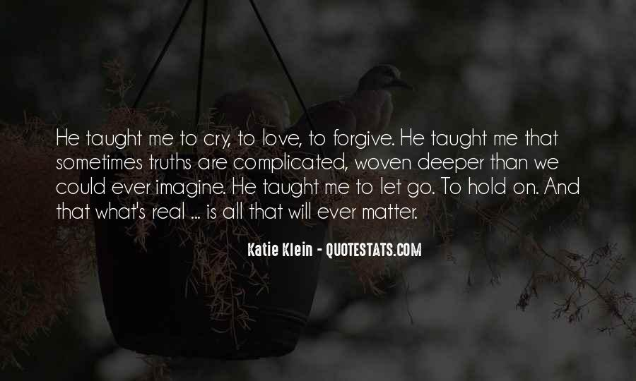Quotes About Love That Is Complicated #532876