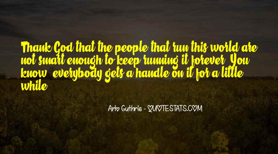 Arlo Guthrie Quotes #1022300