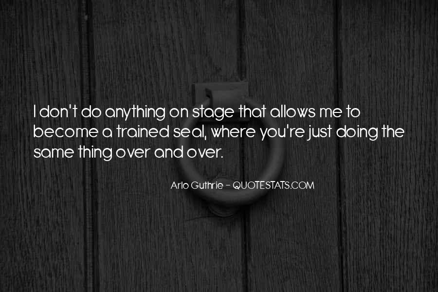 Arlo Guthrie Quotes #350937