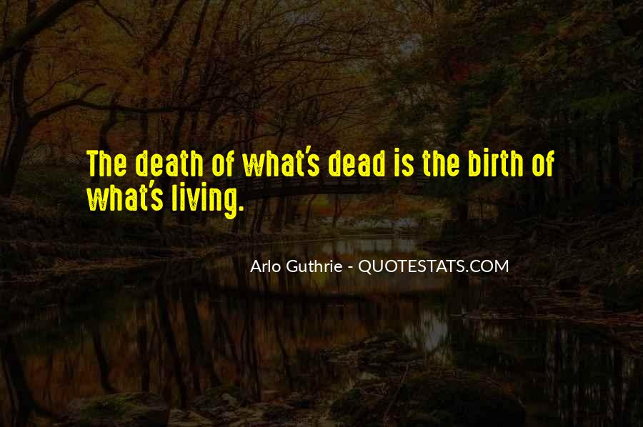 Arlo Guthrie Quotes #809724