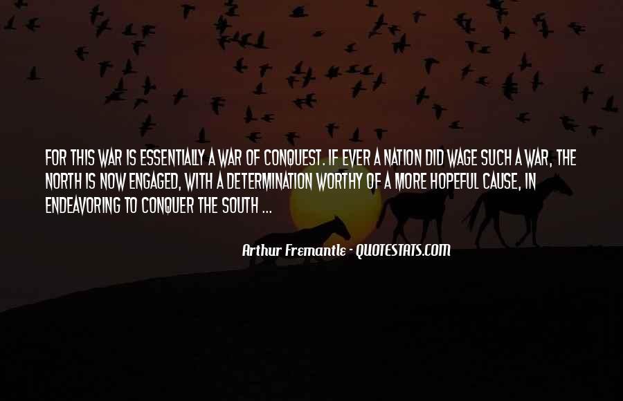 Arthur Fremantle Quotes #1091202
