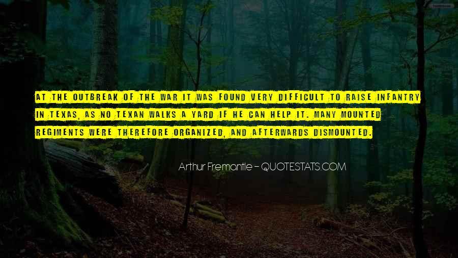 Arthur Fremantle Quotes #1858985