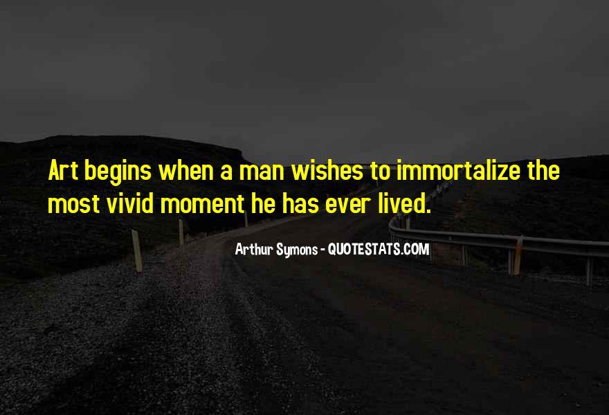 Arthur Symons Quotes #1070182