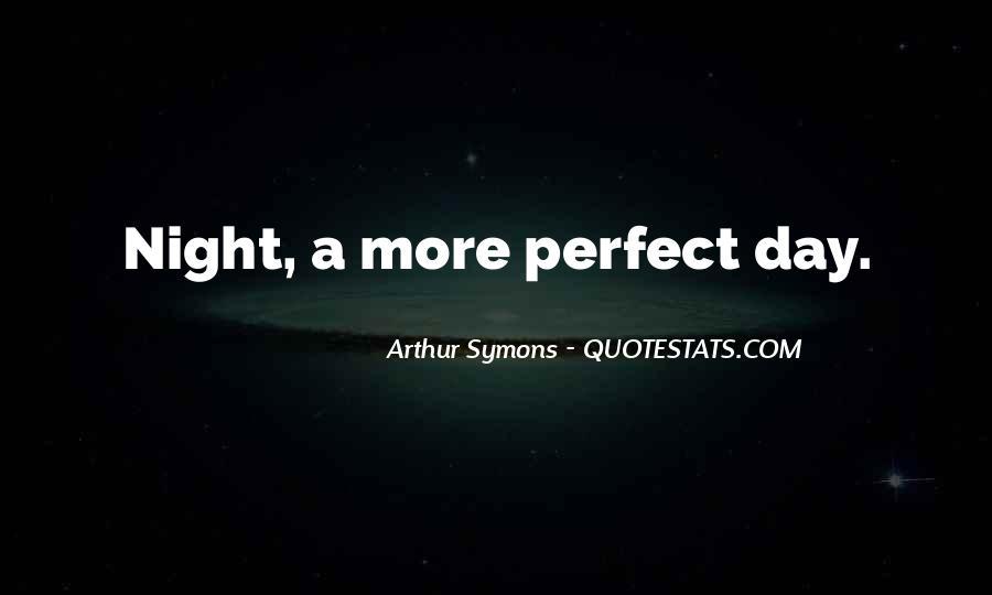 Arthur Symons Quotes #1320455