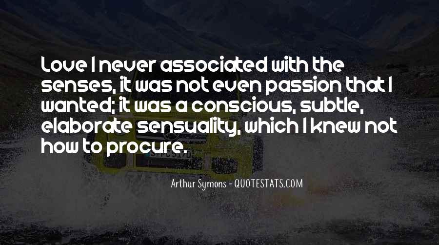 Arthur Symons Quotes #153089