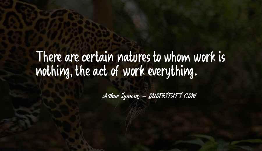 Arthur Symons Quotes #1648311