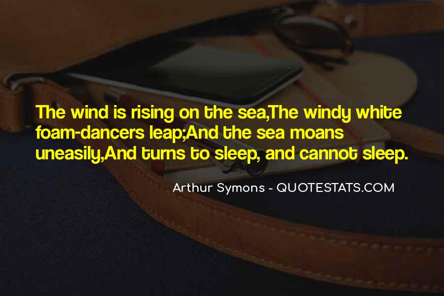 Arthur Symons Quotes #1721792
