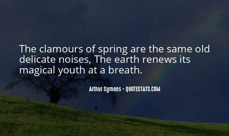 Arthur Symons Quotes #1796193