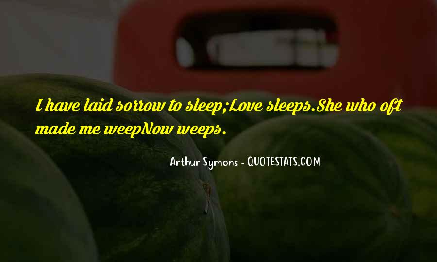 Arthur Symons Quotes #1808674