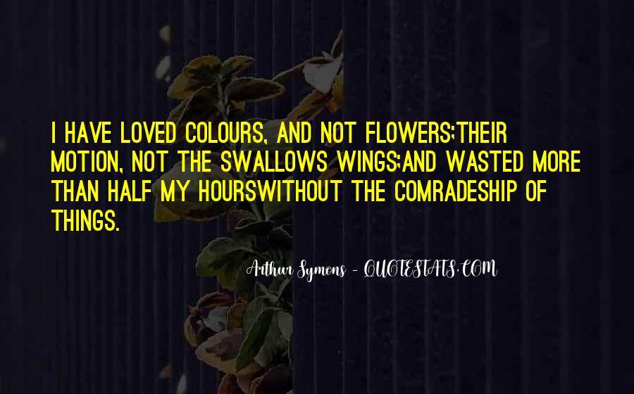 Arthur Symons Quotes #307576