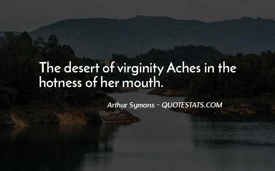 Arthur Symons Quotes #393157