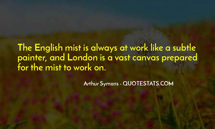 Arthur Symons Quotes #416354